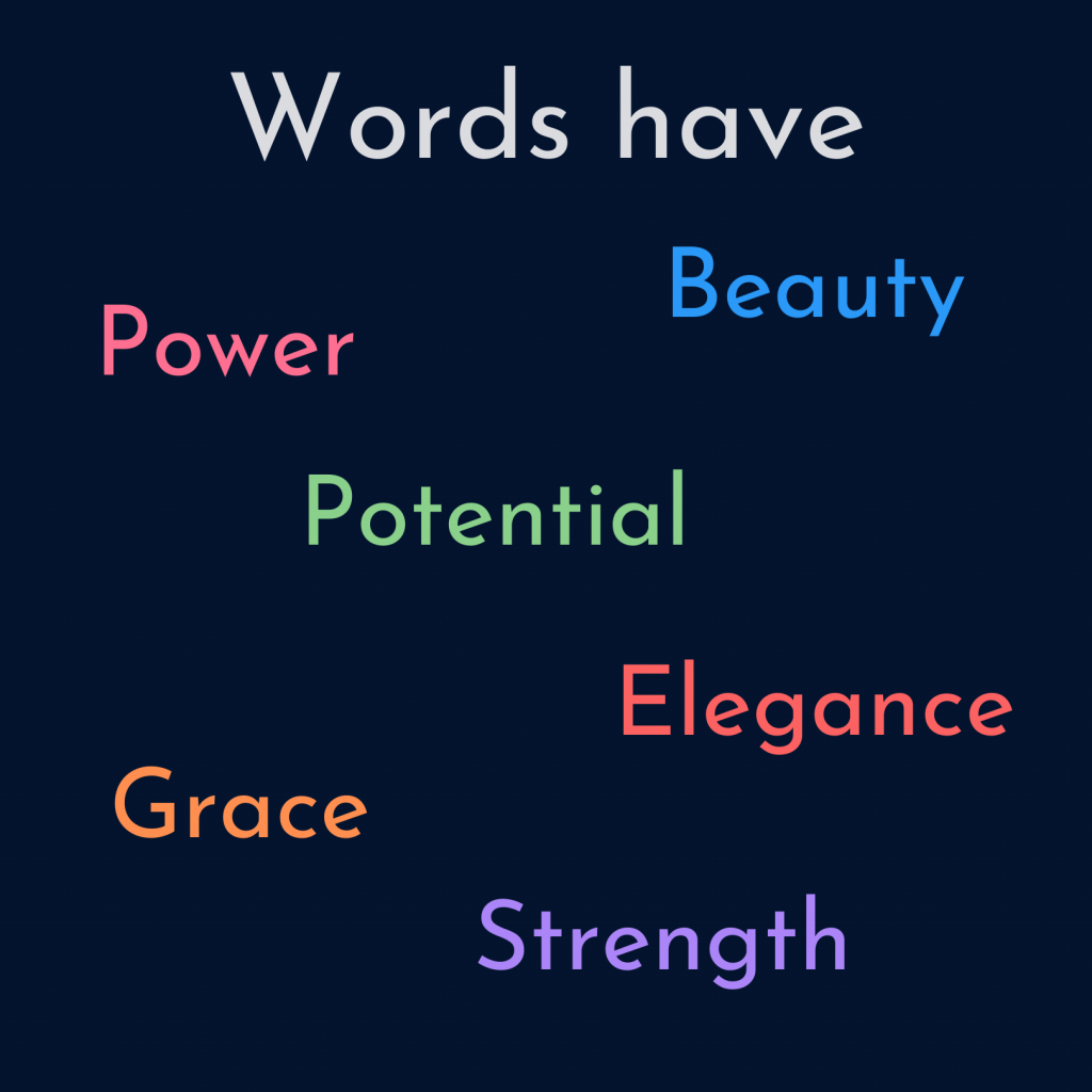 Etymology: words have power, beauty, potential